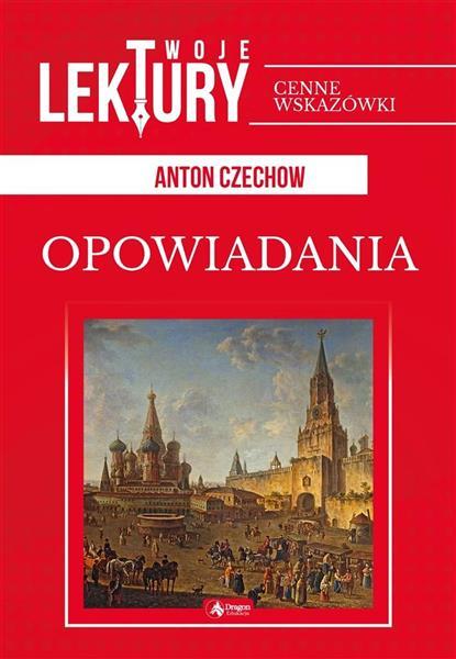 Opowiadania. Anton Czechow BR