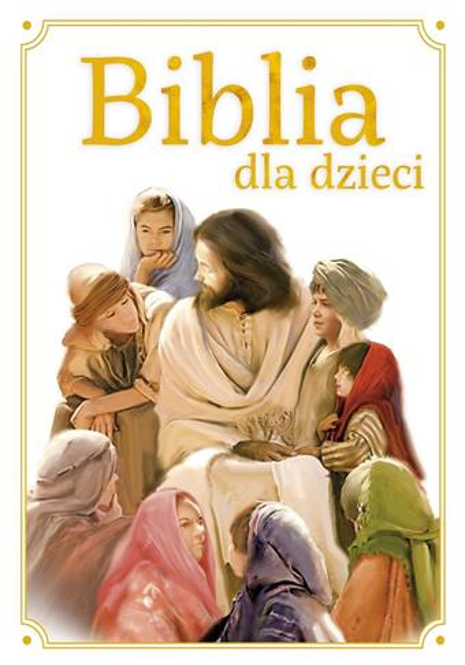 Biblia dla dzieci A4 9788380738867 OUTLET