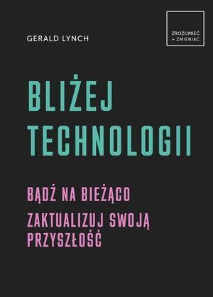 Bliżej technologii