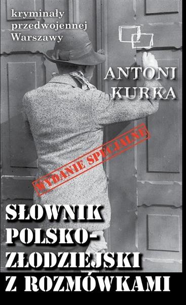 Kryminały przedwojennej W-wy.Słownik polsko. ...