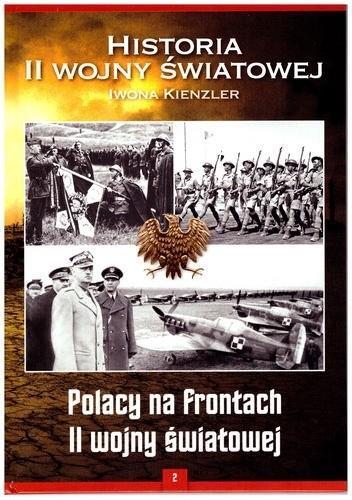 HISTORIA II WOJNY ŚWIATOWEJ. POLACY NA FRONTACH II