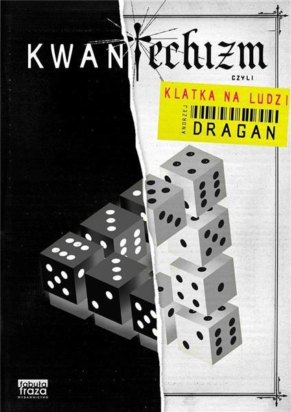 Kwantechizm, czyli klatka na ludzi