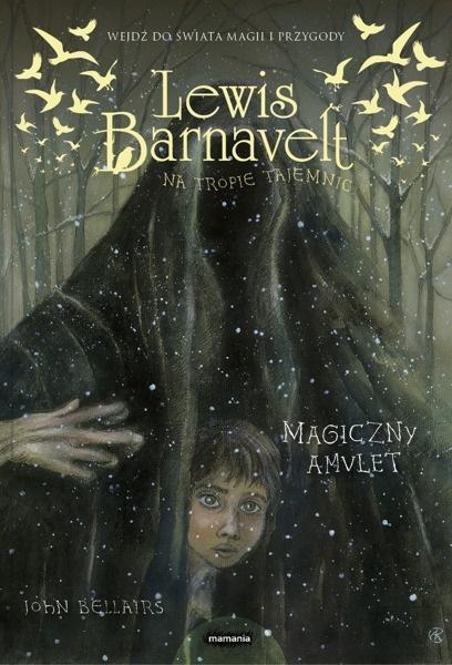 Lewis Barnavelt na tropie... Magiczny amulet