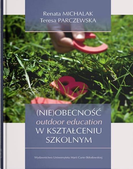 (Nie)obecność outdoor education w kształceniu...