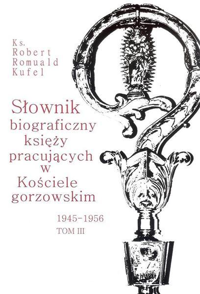 Słownik biograficzny księży pracujących.. T.3