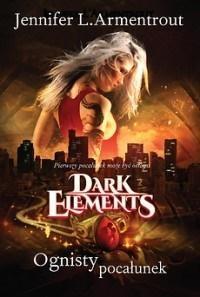 Dark Elements T.1 Ognisty pocałunek