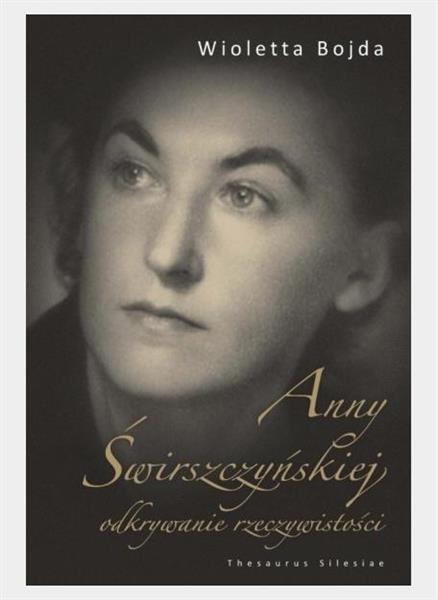 Anny Świrszczyńskiej odkrywanie rzeczywistości