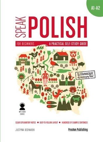 Speak Polish 1 A practical self-study guide A1/A2