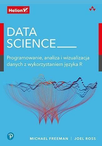 Data Science. Programowanie, analiza..