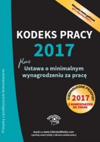 KODEKS PRACY 2017 USTAWA O MINIMALNYM WYN. outlet