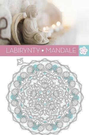 Art Anti-Stress. Labirynty Mandale