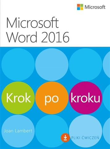 Microsoft Word 2016. Krok po kroku