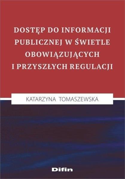 Dostęp do informacji publicznej w świetle...