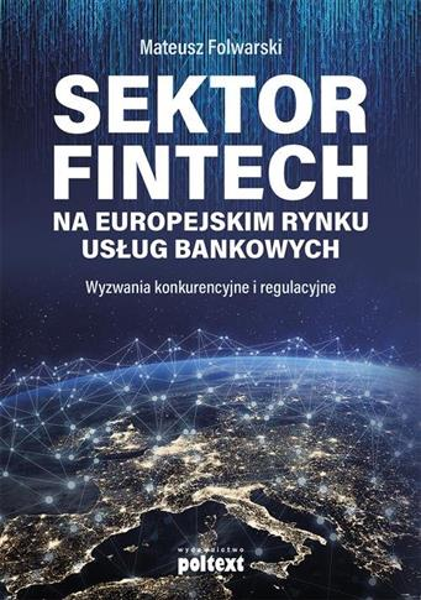 Sektor FinTech na europejskim rynku usług ...-46905