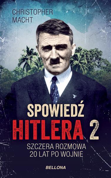 Spowiedź Hitlera 2. Szczera rozmowa po 20 latach-23872