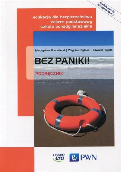 Bez paniki! Podręcznik. Edukacja dla bezpieczeństw