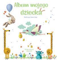 ALBUM MOJEGO DZIECKA
