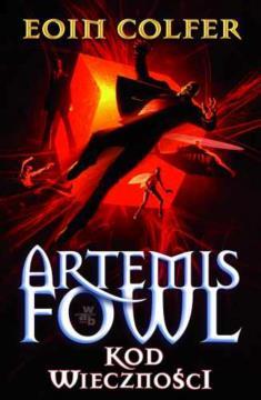 Artemis Fowl kod wieczności E.Colfer tw WAB