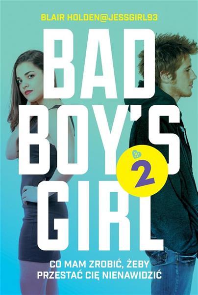 Bad Boy's Girl T.2