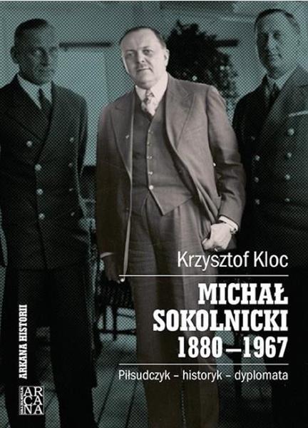 Michał Sokolnicki 1880-1967