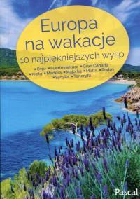 EUROPA NA WAKACJE 10 NAJPIĘKNIEJSZYCH WYSP outlet