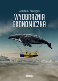 Wyobraźnia ekonomiczna outlet