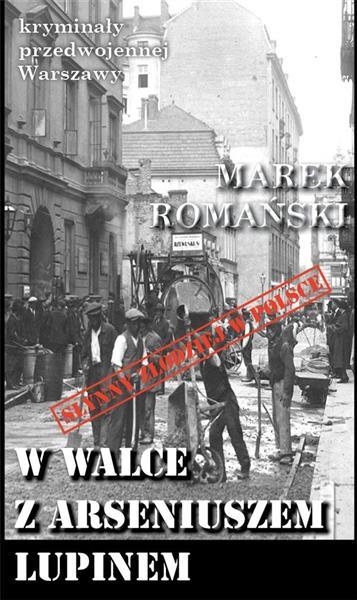 Kryminał przedwojennej Warszawy. W walce...