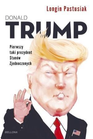 Donald Trump - pierwszy taki prezydent