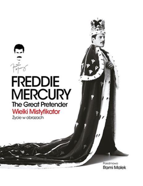 FREDDIE MERCURY. THE GREAT PRETENDER. WIELKI MISTY