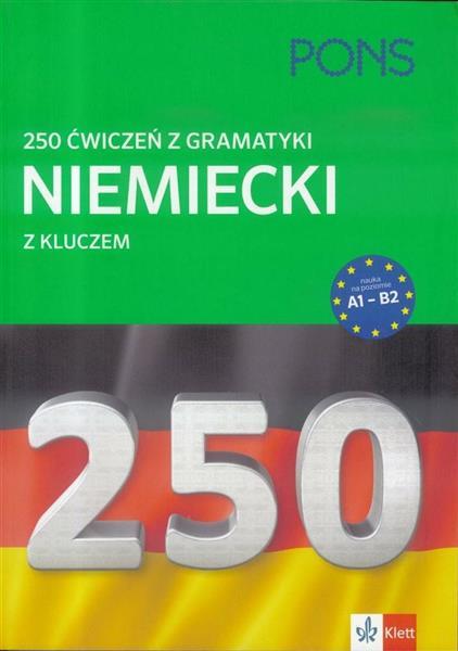 250 ćwiczeń z niemieckiego. Gramatyka PONS w.2