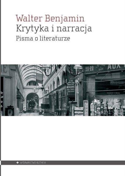 Krytyka i narracja. Pisma o literaturze