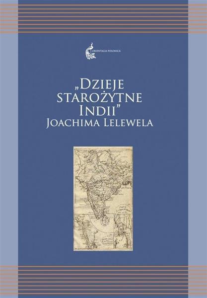 Dzieje starożytne Indii Joachima Lelewela