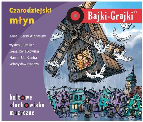 Bajki - Grajki. Czarodziejski młyn CD