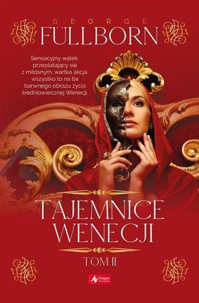 Tajemnice Wenecji. Tom II