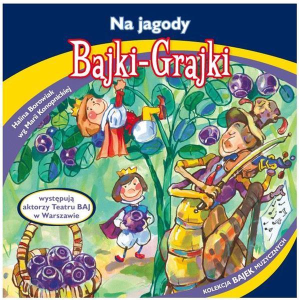 Bajki - Grajki. Na jagody CD
