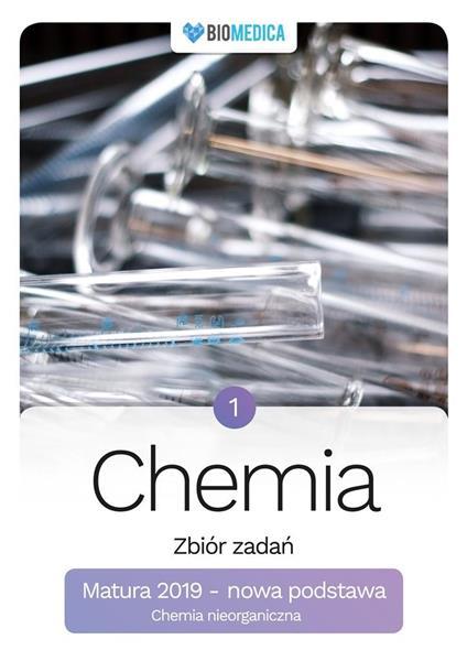 Chemia. Zbiór zadań. Matura 2019 T.1