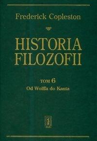 Historia filozofii T.6 Od Wolffa do Kanta