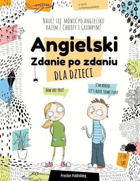 Angielski dla dzieci. Zdanie po zdaniu + CD