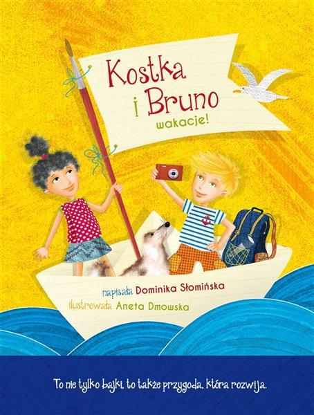 Kostka i Bruno. Wakacje!