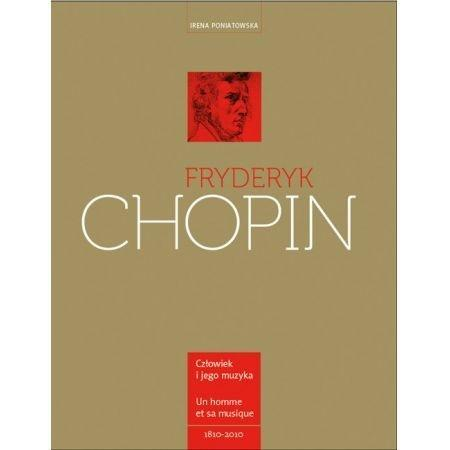 Fryderyk Chopin. Człowiek i jego muzyka. L`homme e