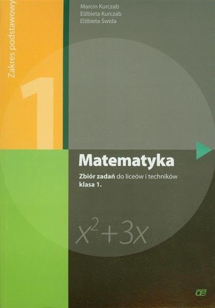 Matematyka LO 1 zbiór zadań ZP NPP w.2012 OE