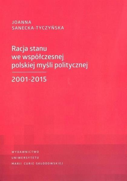 Racja stanu we współczesnej polskiej myśli pol. ..