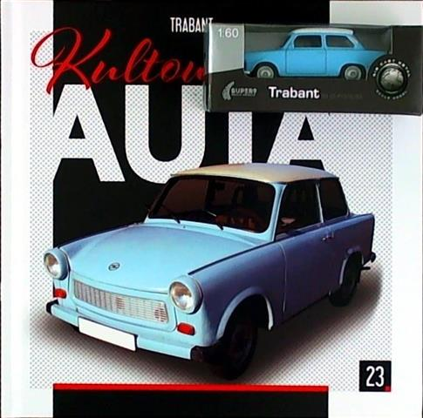 Kultowe Auta T.23 Trabant