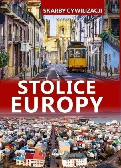 SKARBY CYWILIZACJI. STOLICE EUROPY