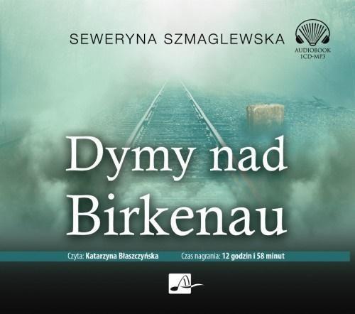 Dymy nad Birkenau. Audiobook
