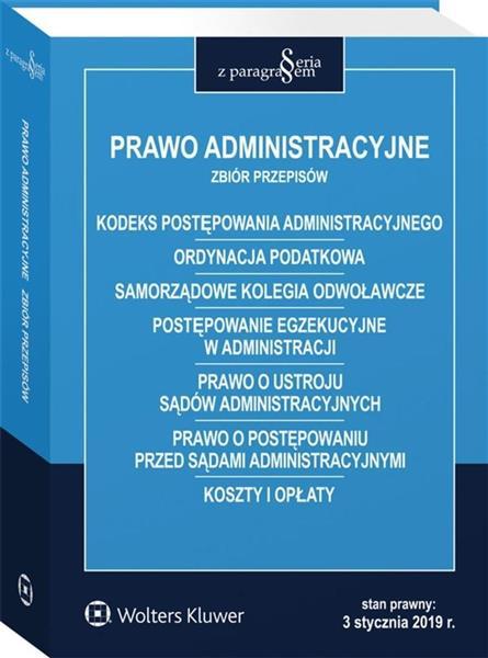 Prawo administracyjne. Zbiór przepisów w.33