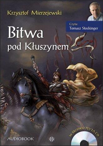 Bitwa pod Kłuszynem. Audiobook