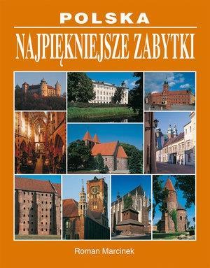 Polska. Najpiękniejsze zabytki