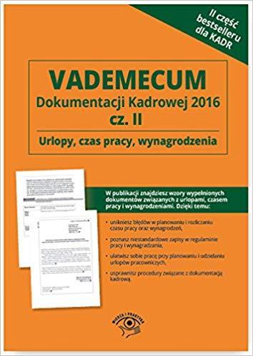 URLOPY CZAS PRACY WYNAGRODZENIA VADEMECUM...outlet-7966