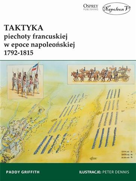 Taktyka piechoty francuskiej w epoce napoleońskiej-337110